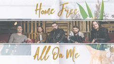 Devin Dawson - All On Me (A cappella cover by Home Free) | I love both the song and the video. ♥