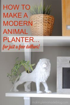 How to make an EASY and INEXPENSIVE faux ceramic animal planter! What a fun gift idea! #DIY #modern #planter via www.makinglemonadeblog.com