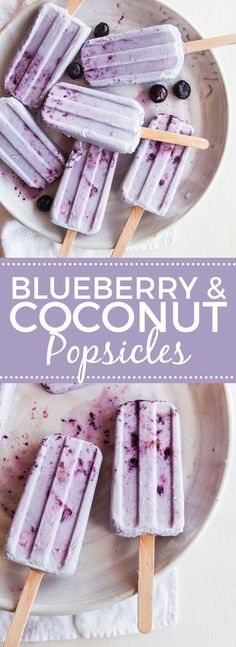 Coconut & Blueberry Popsicles - ideal if you're following a vegan or paleo diet and perfect for hot summer days.