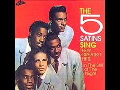 The Five Satins - In the Still of the Night