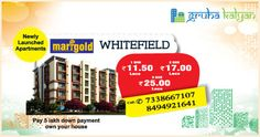 GRUHAKALYAN Newly Launched Project Marigold at Whitefield 1 BHK, 2 BHK & 3 BHK Flats/Apartments Available Price Starts From 11.5 Lakhs Onwards.
