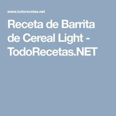 Receta de Barrita de Cereal Light - TodoRecetas.NET