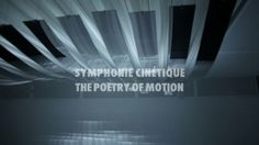 SYMPHONIE CINÉTIQUE -THE POETRY OF MOTIONFILM w/ Olafur Arnalds and Joachim Sauter via @Henry Chang