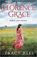 Shaz's Book Blog: Emma's Review: Florence Grace by Tracy Rees