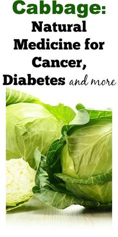Recipes Reverses Type 2 diabetes solution Cabbage: Natural Medicine for Cancer, Diabetes and more. So simple yet harder to swallow than a pill? Healthy Diet Tips, Healthy Eating, Healthy Recipes, Cabbage Health Benefits, Diabetes Tipo 1, Diabetes Diet, Sugar Diabetes, Diabetes Information, Cure Diabetes Naturally