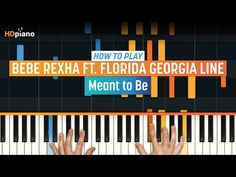 """How to Play """"Meant to Be"""" by Bebe Rexha ft. Florida Georgia Line 