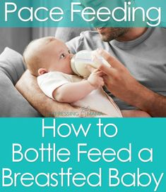Pace Feeding - How to Bottle Feed a Breastfed Baby. Learn the paced bottle feeding technique. Expressing Mama
