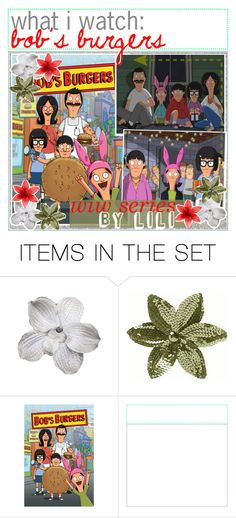 """what i watch: bob's burgers"" by aloha-tip-girls ❤ liked on Polyvore featuring art"