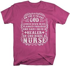 It takes a very special person to be a nurse. Show appreciation for your favorite nurse, someone who's made a difference with an awesome nurse t-shirt. This t-shirt reads 'On the 8th day god looked do