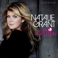 Natalie Grant  Her music REALLY heart touching.  Feels like . . . Wow.