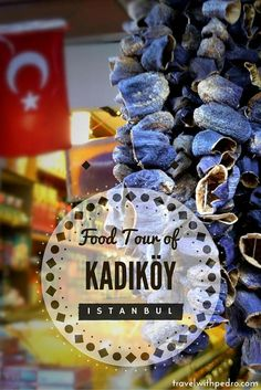 Kadikoy, in the Asian side of Istanbul, hides one of the city's best food markets. And even better, there are hardly any tourists.