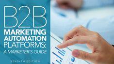 Marketing Automation Platforms Marketers GuideUpdated for Marketing Topics, Marketing Information, Marketing Channel, Mail Marketing, Marketing Automation, Marketing Software, Digital Marketing Strategy, Content Marketing, Internet Marketing