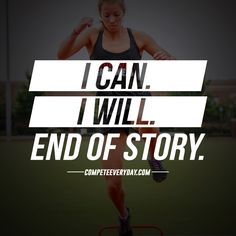 You can. You will. #Motivation