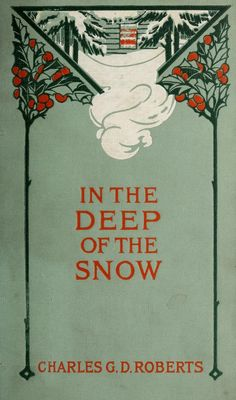 In the Deep of the Snow ~ 1907