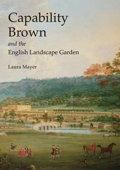 Capability Brown and the English Landscape Garden - Shire Library No. 646 (Paperback)