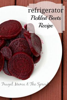 Easy Refrigerator Pickled Beets recipe, simple and yummy.