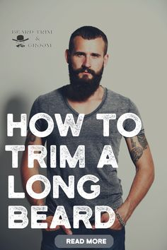 Easy to follow steps on how to trim a long beard.  Here you can find out all about trimming and shaping a long and a short beard at home.	 Read more about beard trimming at beardtrimandgroom.com. #beardtrim #beardshape #beardgrooming