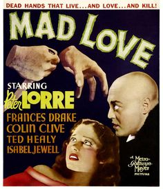 Mad Love Poster, starring Peter Lorre.