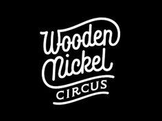 Wooden Nickel Circus #design #inspiration #logo