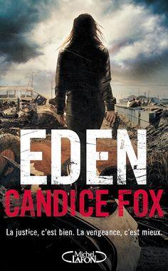 Eden – Tome 2 – Candice Fox