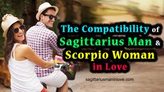 The Compatibility of Sagittarius Man and Scorpio Woman in Love Sagittarius Man In Love, Scorpio Woman, Big Challenge, Beautiful Couple, How To Run Longer, Good Times, Love Him, The Man, Challenges