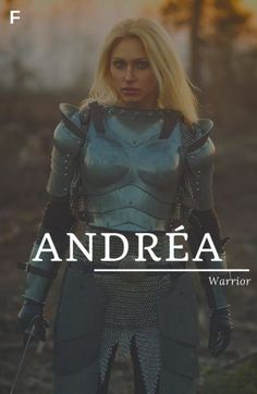 Andrea meaning Warrior Greek names A baby girl nam a girl names girl names 19 Girl Names elegant Girl Names rare girl names vintage Girl Names with meaning Greek Names Baby, Strong Baby Names, Baby Girl Names Unique, Unique Names, Greek Names For Girls, Names That Mean Warrior, Warrior Girl Names, Female Warrior Names, Female Fantasy Names