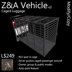 Z&A Vehicle (Caged Luggage)