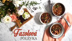 Fazolová polévka - Kuchařka pro dceru Thing 1, Palak Paneer, Tacos, Cooking, Ethnic Recipes, Food, Daughter, Drink, Kitchen