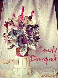 Candy Bouquet Tutorial - How you can make these sweet homemade gifts in a step-by-step photo tutorial. - Sun Scholars