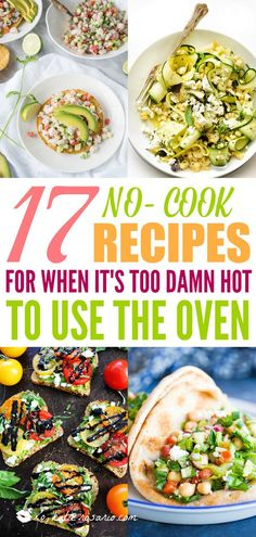 No-Cook Meals for When It's Too Damn Hot to Use the Oven! Maybe it's hot out, maybe you're just feeling lazy; whatever the reason, sometimes you just want to skip using the oven or stove for dinner. Here's 17 No-Cook recipes perfect for summer! Light Summer Dinners, Easy Summer Meals, Healthy Summer Recipes, Easy Dinner Recipes, Vegetarian Recipes, Easy Meals, Cooking Recipes, Light Meals For Dinner, Summer Food