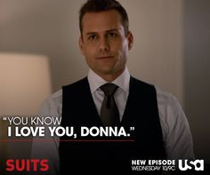 You know I love you Donna! Serie Suits, Suits Tv Series, Suits Tv Shows, Suits Season 5, Donna Harvey, Detective, Harvey Specter Suits, Suits Harvey, Suits Quotes