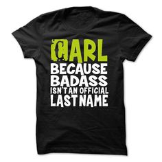 (Perfect Order) BadAss2203 CARL Because BadAss Isnt An Official Last Name Shirts 2016 Hoodies, Funny Tee Shirts