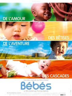 Bébés is a great movie about 4 children growing up in different cultures and surroundings - USA, Mongolia, Namibia and Japan.