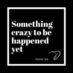 My craziness is still awaiting to get that happen which you dont know about. Startup Entrepreneur, How To Get, Shit Happens, Instagram Posts, Casual