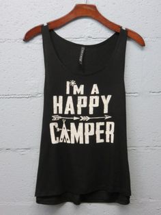I\'m a happy camper