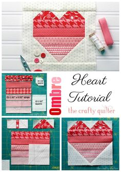 Ombre Heart Quilt Block tutorial by Julie Cefalu @ The Crafty Quilter. Use up yo. - Ombre Heart Quilt Block tutorial by Julie Cefalu @ The Crafty Quilter. Use up your stash and make 6 - Patchwork Quilting, Quilting Tips, Quilting Tutorials, Quilting Designs, Patchwork Heart, Heart Quilt Pattern, Quilt Patterns Free, Pattern Blocks, Shirt Patterns