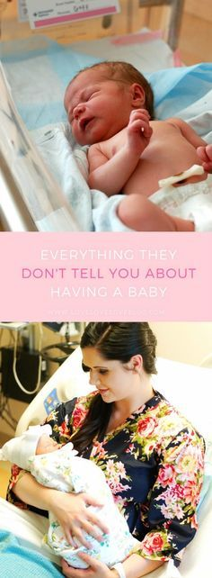 What really happens after delivery and giving birth. All of those things no one ever tells you but probably should