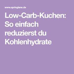 Low-Carb-Kuchen: So einfach reduzierst du Kohlenhydrate