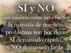 Si y no