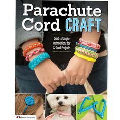 Parachute Cord Crafts: Quick and Simple Instructions for 22 Cool Projects, by Pepperell Braiding Company and Samantha Grenier. Contains 22 Parachute Cord projects, with a variety of knotting directions. Book Crafts, Hobbies And Crafts, Crafts To Make, Crafts For Kids, Arts And Crafts, Fun Crafts, Bracelet Knots, Paracord Bracelets, Paracord Bracelet Designs