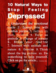10 Ways to stop feeling depressed...