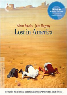 new Lost In America blu-ray - https://johnrieber.com/2017/07/26/albert-brooks-lost-in-america-criterion-collection-three-more-great-reasons-to-love-him-taxi-driver-for-one/