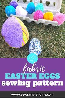 Learn how to make fabric Easter eggs with this free fabric egg pattern and tutorial.