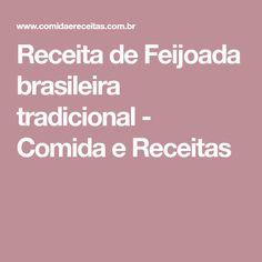 Receita de Feijoada brasileira tradicional - Comida e Receitas