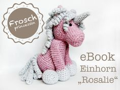 "eBook Einhorn ""Rosalie"" ca. 20cm , Häkelanleitung"