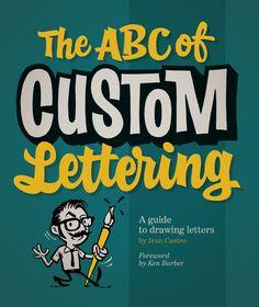 The ABC of Custom Lettering de Ivan Castro