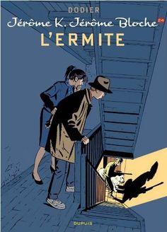Jérôme K. Jérôme Bloche - L'ermite | Une BD de Alain Dodier chez Dupuis…