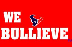 We BULLIEVE Houston Texans inspired shirt  FREE by bdcornelius, $19.00