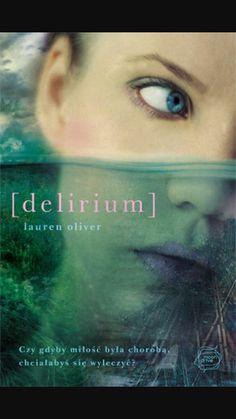 Delirium - Lauren Oliver - Recenzje książek z każdej półki - MoznaPrzeczytac. Books To Read, My Books, Lauren Oliver, Love Drive, The Old Days, Self Publishing, Book Fandoms, Book Nooks, Great Books
