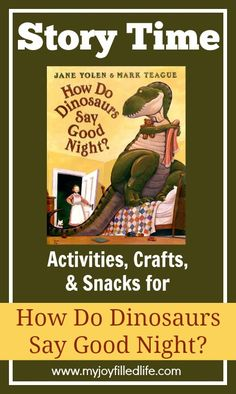 A list of crafts, activities, and snacks to go along with your favorite books about dinosaurs.